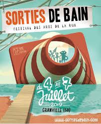 Sortie de bains Festival des arts de la rue du 4 au 7 Juillet 2019